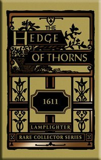 The Hedge of Thorns (Rare Collector's Series)