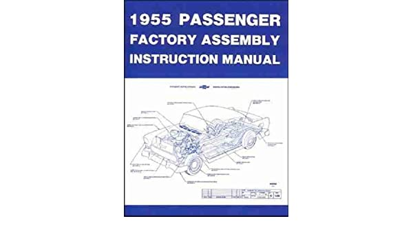 1955 CHEVROLET PENGER CAR FACTORY EMBLY INSTRUCTION ... on
