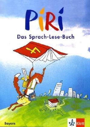 Piri. Das Sprach-Lese-Buch. Ausgabe für Bayern / Schülerbuch 4. Schuljahr