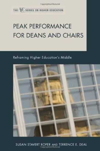Peak Performance for Deans and Chairs: Reframing Higher Education's Middle (ACE Series on Higher Education) by Susan Stavert Roper Terrence E. Deal (2010-01-16) Hardcover