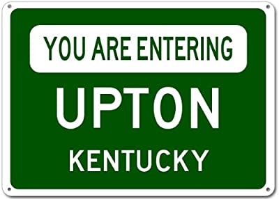 You Are Entering UPTON, KENTUCKY City Sign - Heavy Duty Quality Aluminum Sign