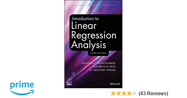 Amazon com: Introduction to Linear Regression Analysis
