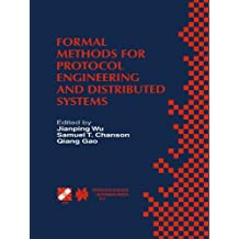 Formal Methods for Protocol Engineering and Distributed Systems: Forte XII / PSTV XIX'99