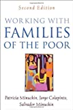 img - for By Patricia Minuchin Working with Families of the Poor, Second Edition (Guilford Family Therapy) (2e) book / textbook / text book