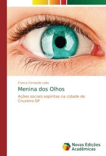 Menina dos Olhos: Ações sociais espíritas na cidade de Cruzeiro-SP