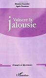 Vaincre la jalousie