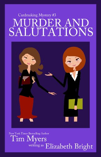 Murder and Salutations (Cardmaking Mysteries, No. 3) (The Cardmaking Mysteries)