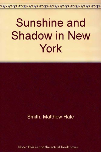 Sunshine and Shadow in New York