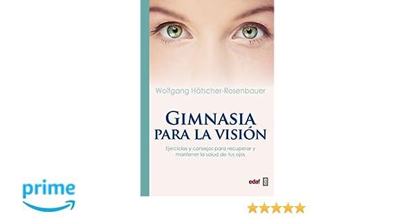 Gimnasia para la visión (Plus Vitae): Amazon.es: Wolfgang ...