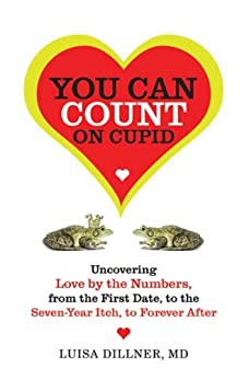You Can Count on Cupid: Uncovering Love by the Numbers