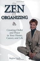 The Zen of Organizing
