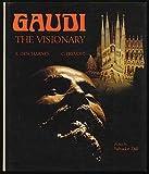 Gaudi, Robert Descharnes and Clovis Prevost, 0670335878