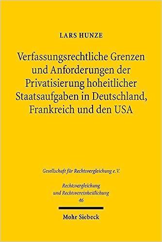 Verfassungsrechtliche Grenzen Und Anforderungen Der Privatsierung