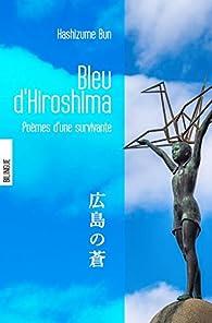 Bleu d'Hiroshima par Hashizume Bun