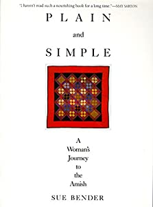 Paperback Plain and Simple: A Woman's Journey to the Amish Book