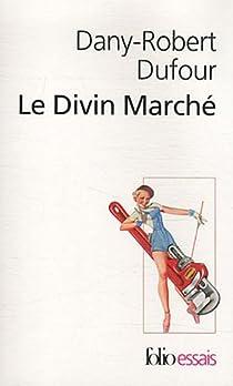 Le Divin Marché par Dufour