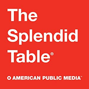 The Splendid Table, Homemade Ice Cream, August 5, 2011 Radio/TV Program
