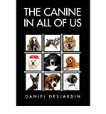 img - for The Canine in All of Us (Hardback) - Common book / textbook / text book