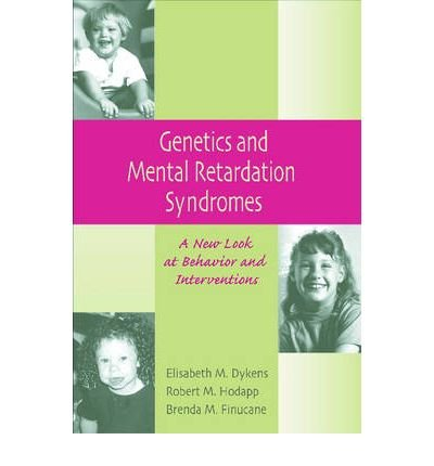 Genetics and Mental Retardation Syndromes: A New Look at Behaviour and Interventions (Paperback) - Common ebook