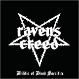 Militia Of Blood Sacrifice by Ravens Creed (2009-01-13)