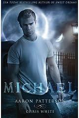 Michael: The Mark (The Airel Saga, Book 4: Part 7-8) (Volume 4)