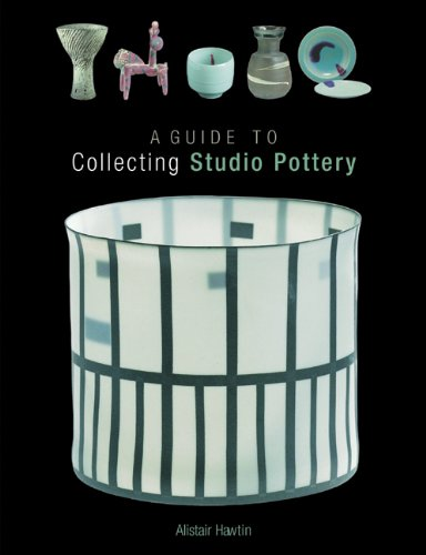 A Guide To Collecting Studio Pottery