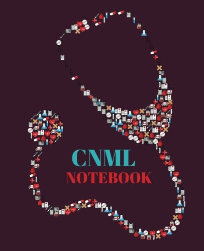 CNML Notebook: Certified Nurse Manager and Leader Notebook Gift | 120 Pages Ruled With Personalized Cover (Cnl Certification Review)