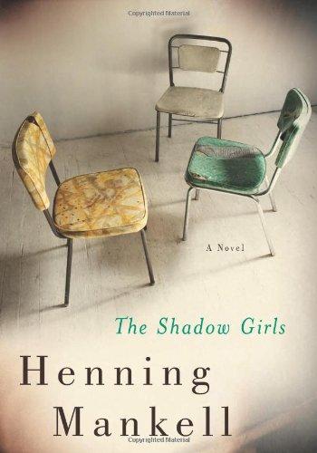 Read Online The Shadow Girls: A Novel PDF