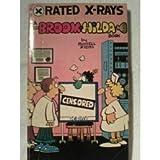 X Rated X Rays (Broom-Hilda Cartoons)