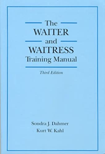 buy the waiter and waitress training manual book online at low rh amazon in waiter training manual pdf free waiter training manual free download
