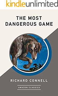 The Most Dangerous Game (AmazonClassics Edition)