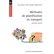 MÉTHODES DE PLANIFICATION EN TRANSPORT 2E ÉD.