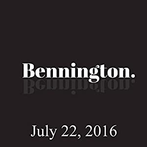 Bennington, July 22, 2016 Radio/TV Program