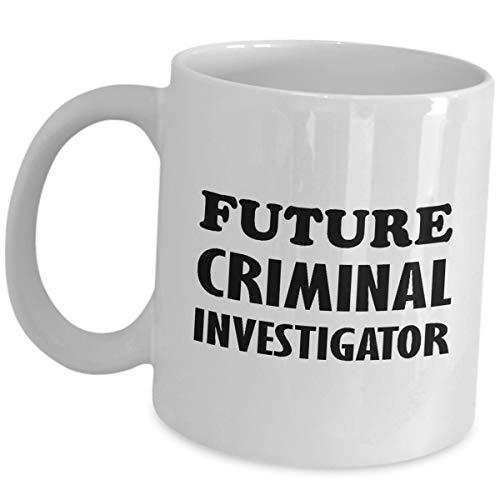 Future Aspiring Criminal Investigator Coffee Mug Gifts - Ceramic Tea Cup Funny Cute Gag Appreciation Gift Idea Detective Bachelor's Degree in Criminal Justice Investigation (Best Jobs With Criminal Justice Degree)