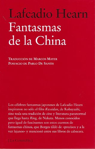 Fantasmas de la China / Some Chinese Ghosts (La Compania) (Spanish Edition)