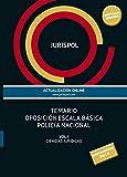 Temario oposición escala básica policía nacional: Vol. I: Ciencias Jurídicas (Derecho - Práctica Jurídica)