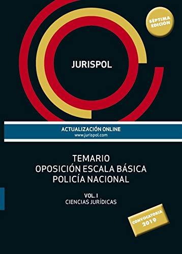 Temario oposición escala básica policía nacional: Vol. I: Ciencias Jurídicas (Derecho - Práctica Jurídica) por Jurispol,Rius Diego, Francisco J.