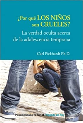 Porqu? Los Ni±os Son Crueles? - Why Good Kids Cruel: Varios ...