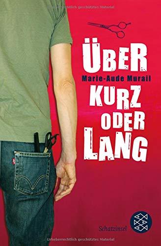 Über kurz oder lang Taschenbuch – 25. Juli 2012 Marie-Aude Murail Tobias Scheffel Über kurz oder lang FISCHER KJB