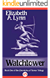 Watchtower (The Chronicles of Tornor Book 1)
