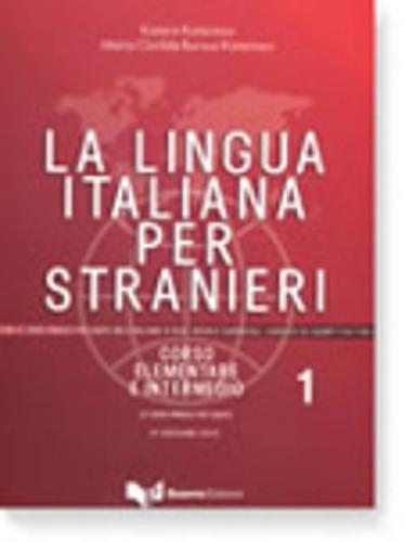 La lingua italiana per stranieri I. Lehrbuch: Corso elementare ed intermedio