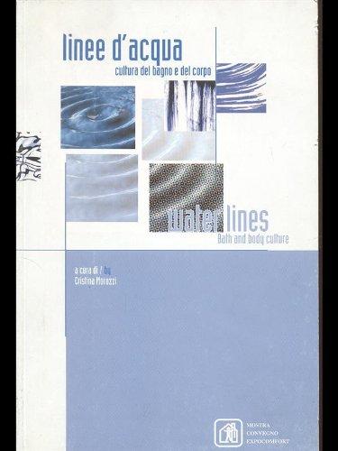 Linee dacqua - cultura del bagno e del corpo Cristina Morozzi