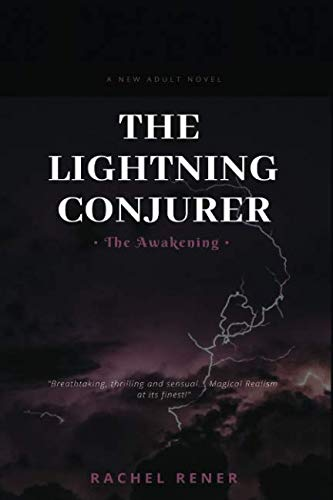 The Lightning Conjurer: The Awakening by Independently published