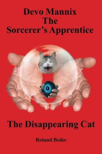 Devo Mannix the Sorcerer's Apprentice: The Disappearing Cat pdf epub