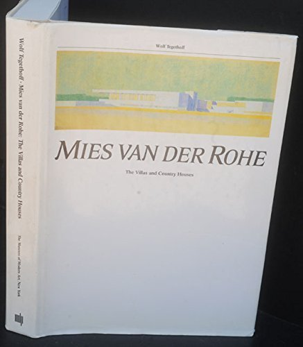 - Mies van der Rohe: The Villas and Country Houses
