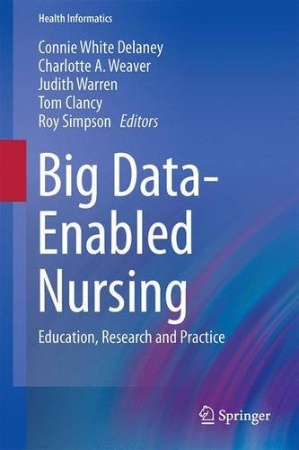 big-data-enabled-nursing-education-research-and-practice-health-informatics