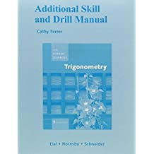 Additional Skill and Drill Manual for Trigonometry