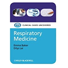 Respiratory Medicine: Clinical Cases Uncovered by Emma Baker (2008-08-11)