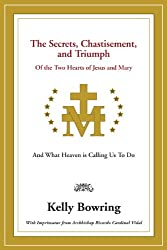The Secrets, Chastisement, and Triumph of the Two Hearts