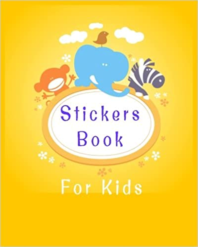 Stickers Book For Kids: Blank Sticker Book, 8 x 10, 64 Pages